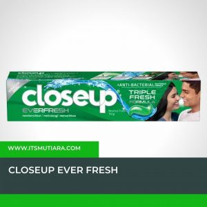 Close Uitsmutiara.com Penyebab Bau Mulut - Close Up Ever Freshp Ever Fresh