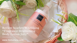 Scarlett Whitening Fragrance Brightening Body Lotion Jolly